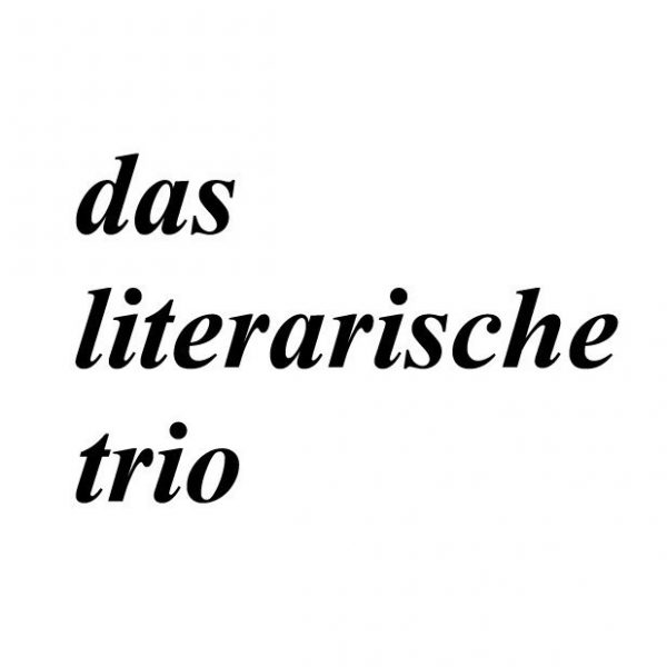 Das literarische Trio. Mit Nora Bossong