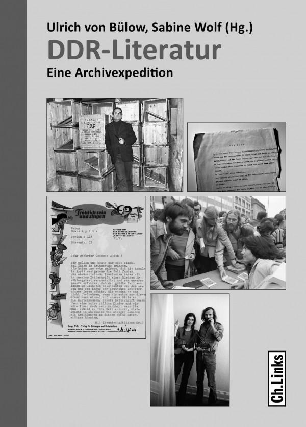 """""""DDR-Literatur. Eine Archivexpedition"""""""