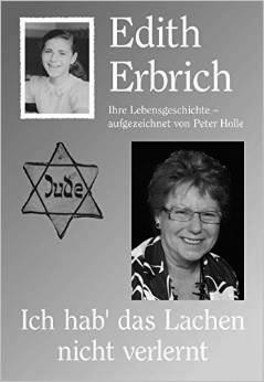 """""""Ich hab' das Lachen nicht verlernt"""". Als Kind in Theresienstadt"""