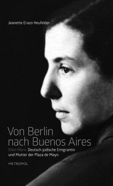 Suche nach Nora. Ein jüdisches Leben im Schatten von Holocaust und Militärdiktatur