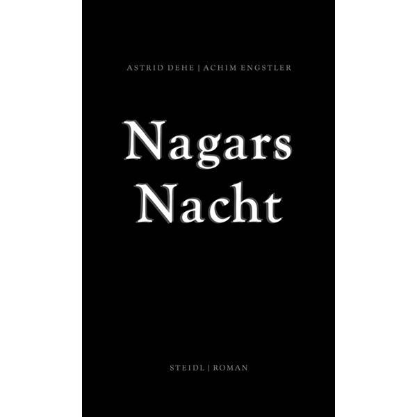 """Astrid Dehe und Achim Engstler """"Nagars Nacht"""""""