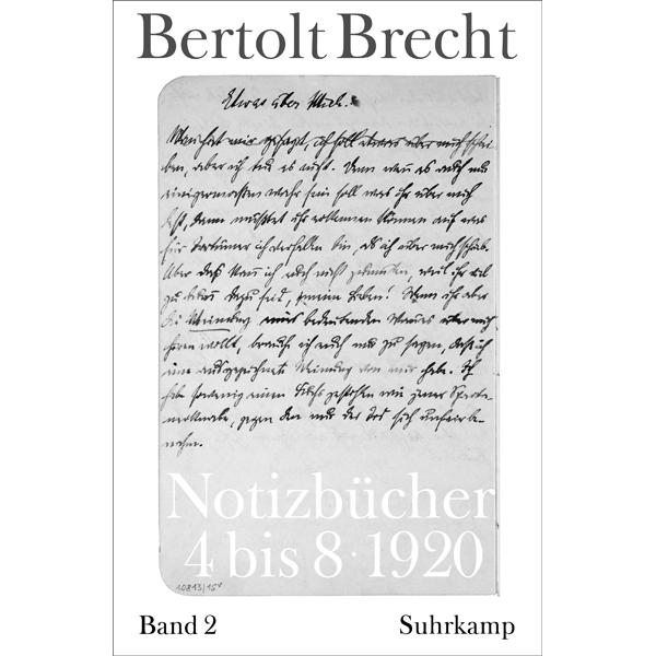 """Bertolt Brecht """"Notizbücher"""", Bd. 2, hg. von Martin Kölbel und Peter Villwock"""