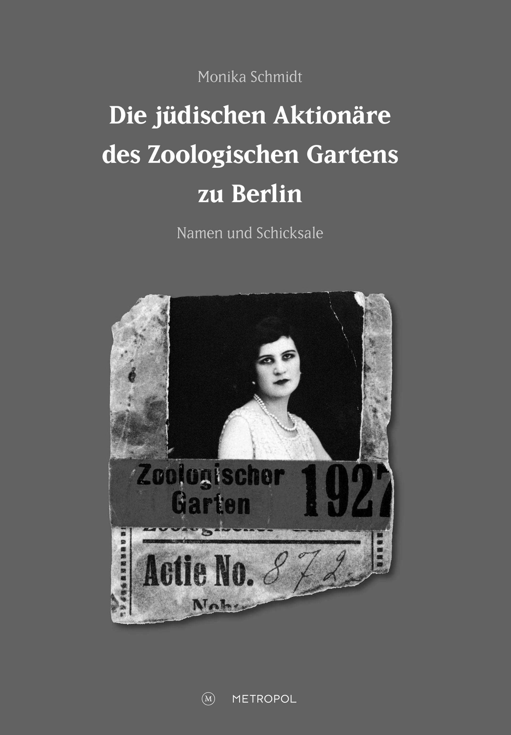 Ausgegrenzt, enteignet, vergessen. Die jüdischen Aktionäre des Berliner Zoos