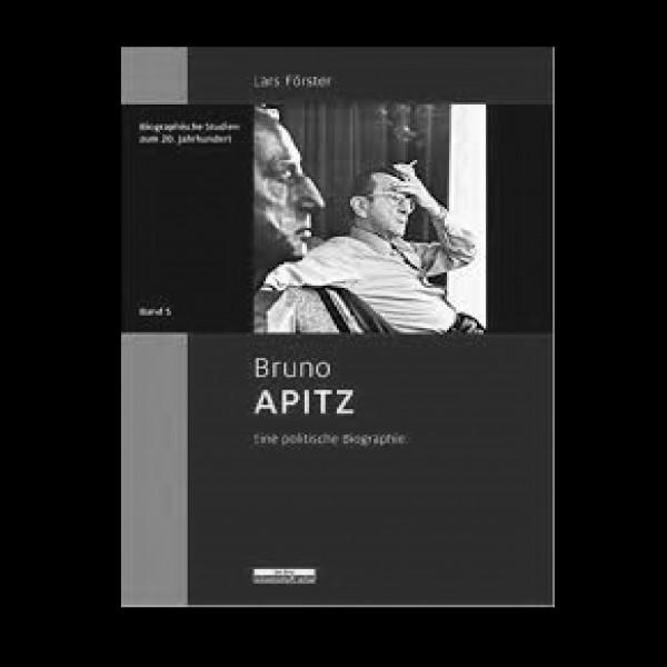 """Lars Förster """"Bruno Apitz. Eine politische Biographie"""""""