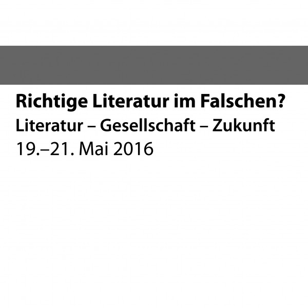 Literatur – Gesellschaft – Zukunft (Tag 1)