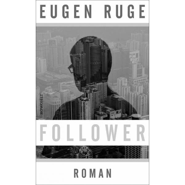 "Eugen Ruge ""Follower – Vierzehn Sätze über einen fiktiven Enkel"""