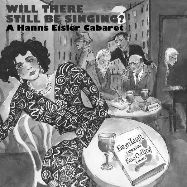 Will there still be singing? A Hanns Eisler Cabaret