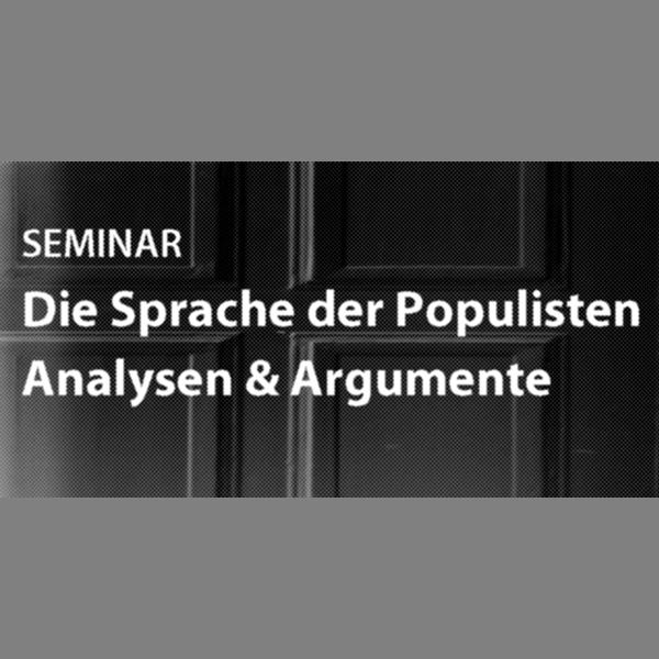 Die Sprache der Populisten. Analysen & Argumente