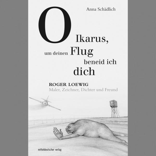 """Anna Schädlich """"O Ikarus, um deinen Flug beneid ich dich"""""""