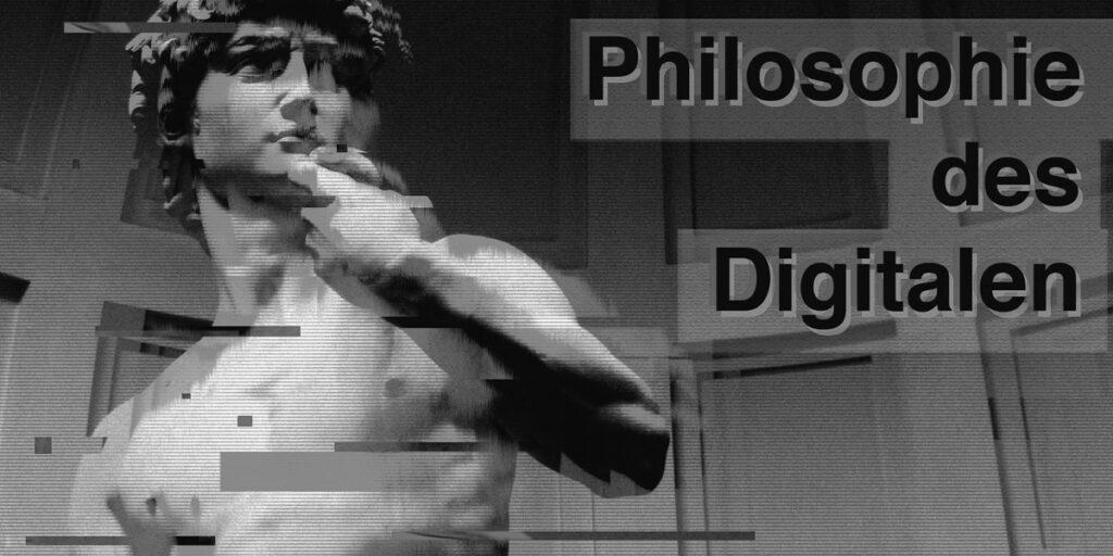 Philosophie des digitalen (c) masha-bogdanovskaia_sw_2 zu 1
