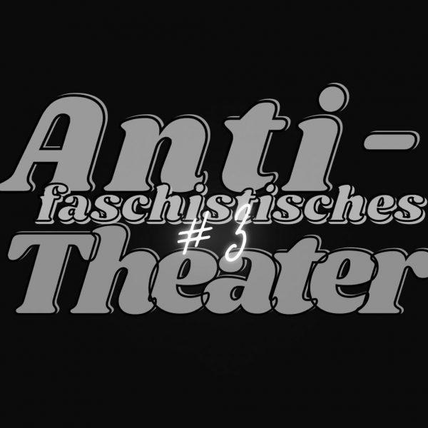 Gegenwart und Zukunft des antifaschistischen Theaters: Neue Allianzen für ein antifaschistisches Theater der Zukunft